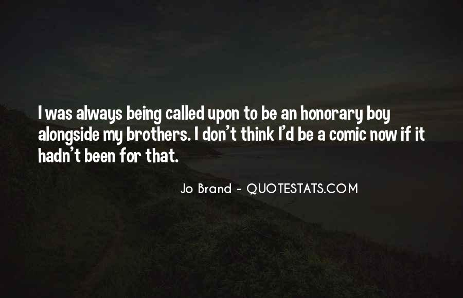 Brothers Being There For You Quotes #6691