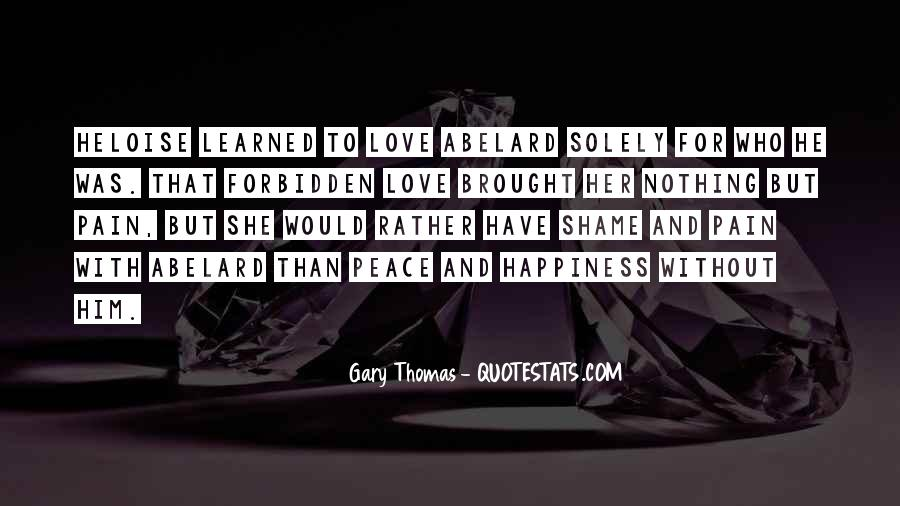 Brought Happiness Quotes #1187678