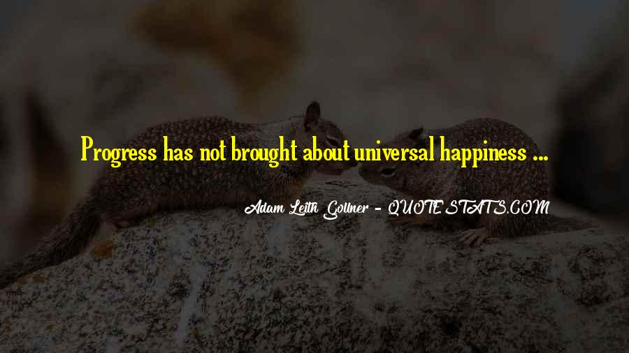 Brought Happiness Quotes #1342697