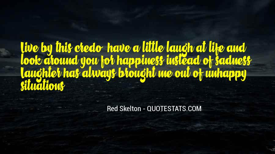 Brought Happiness Quotes #141989