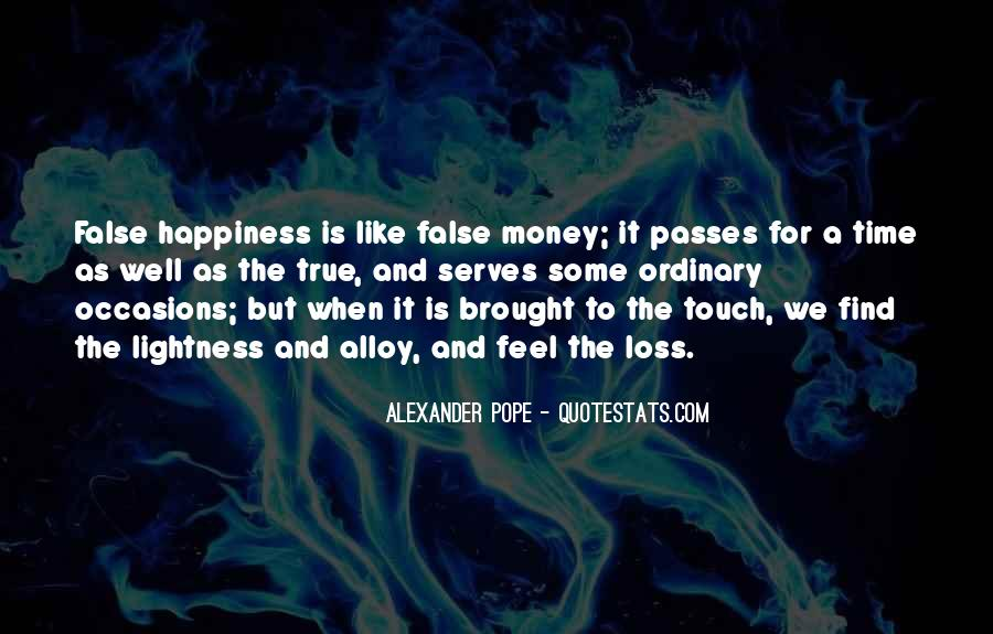 Brought Happiness Quotes #1526160