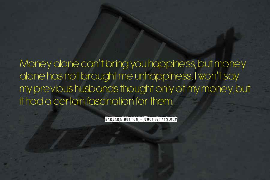 Brought Happiness Quotes #1529839