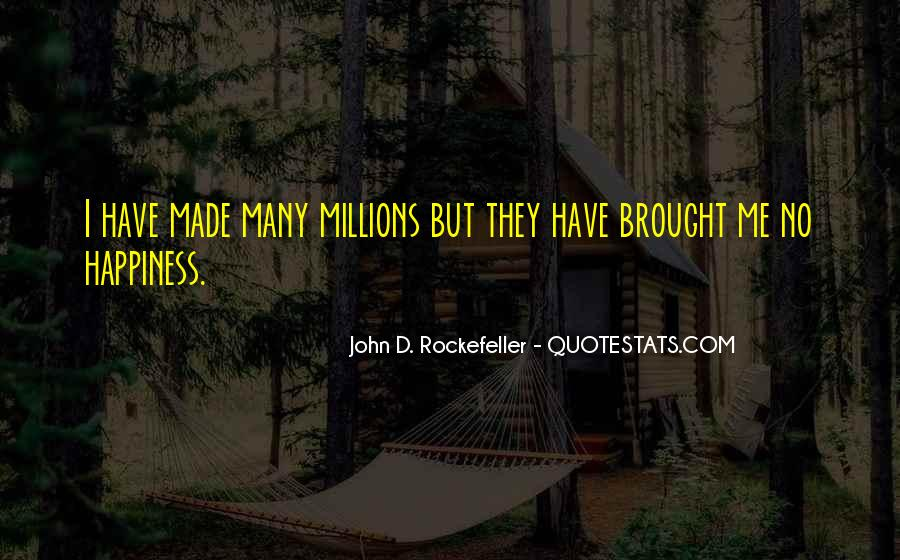 Brought Happiness Quotes #512841