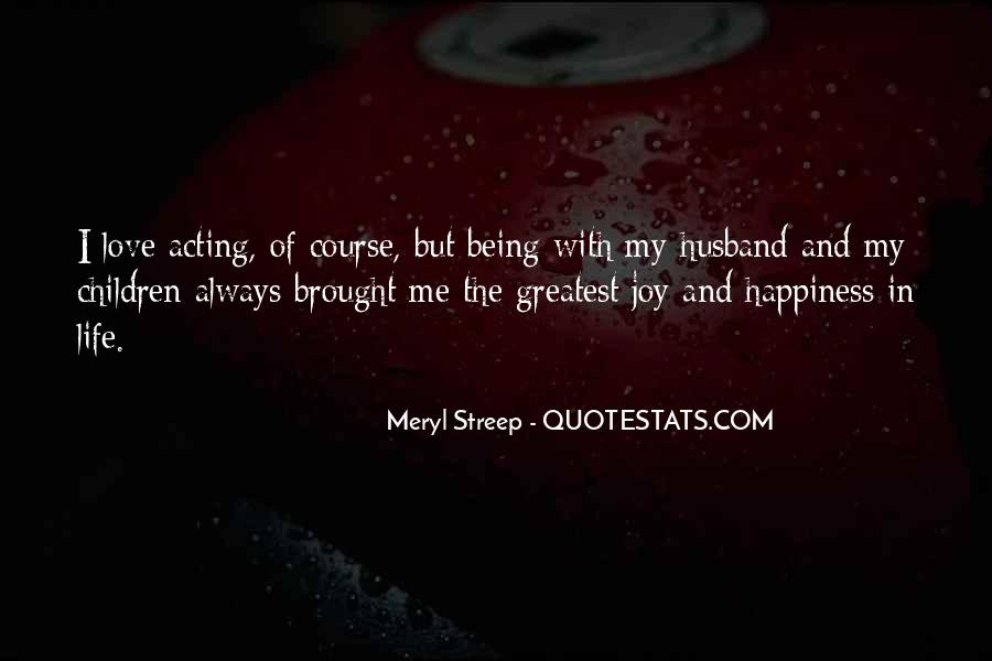 Brought Happiness Quotes #582264