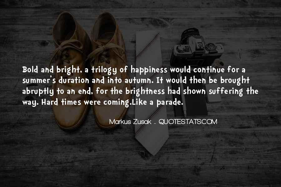 Brought Happiness Quotes #583034