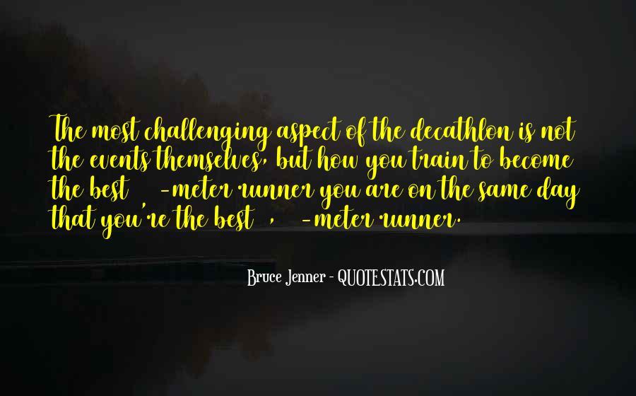 Bruce Jenner Decathlon Quotes #465499
