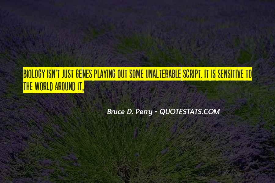 Bruce Perry Quotes #1401380