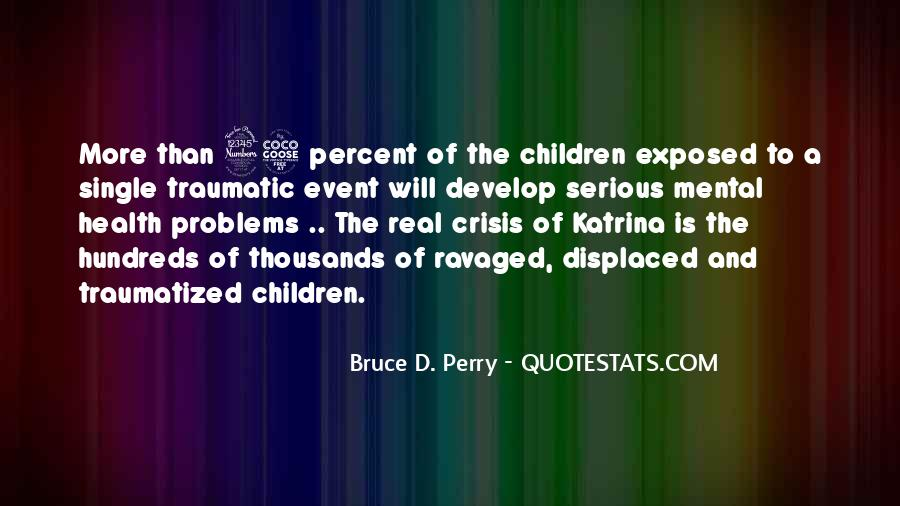 Bruce Perry Quotes #337873