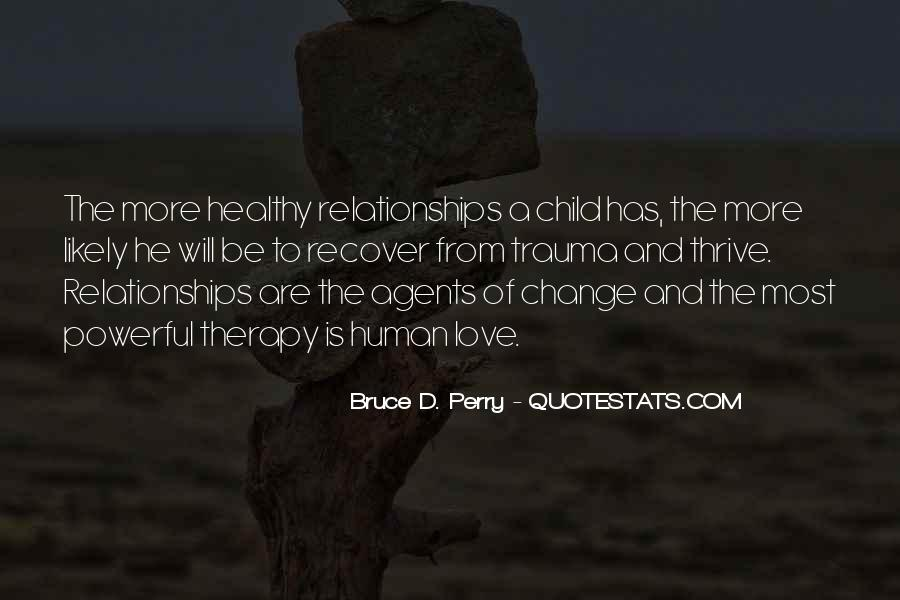 Bruce Perry Quotes #370113