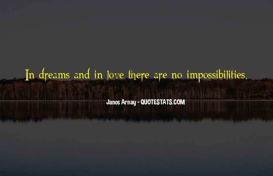 Quotes About Love And Dreams #254335
