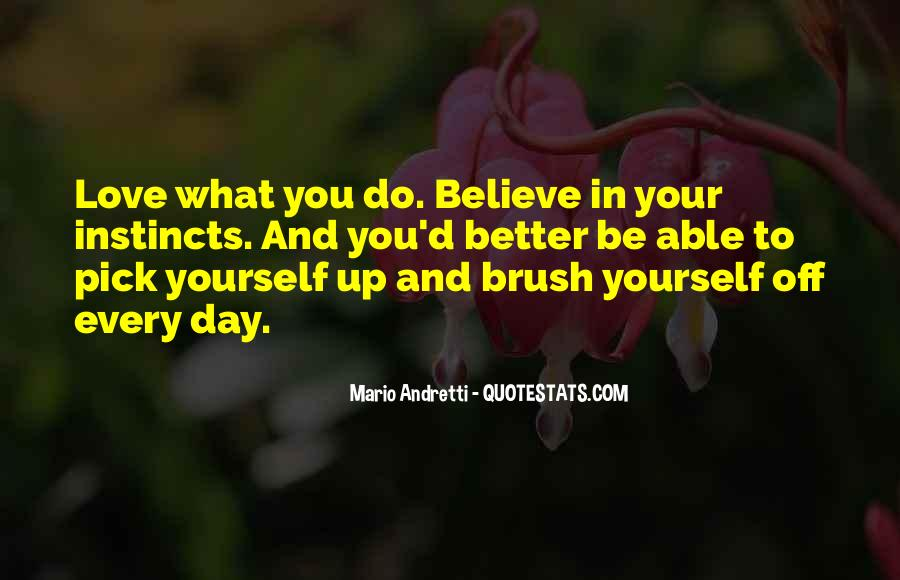 Brush Yourself Off Quotes #1708159