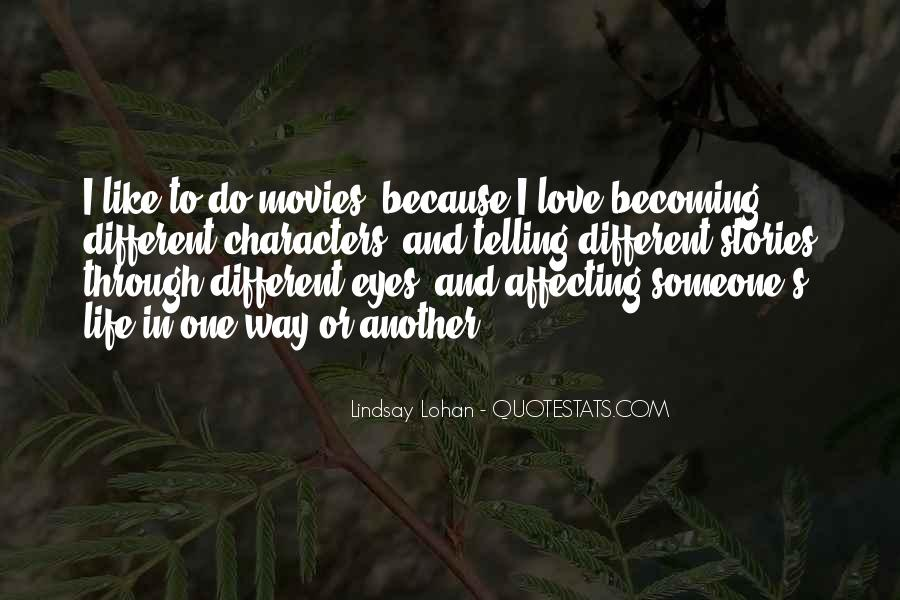 Quotes About Love Affecting Others #622387