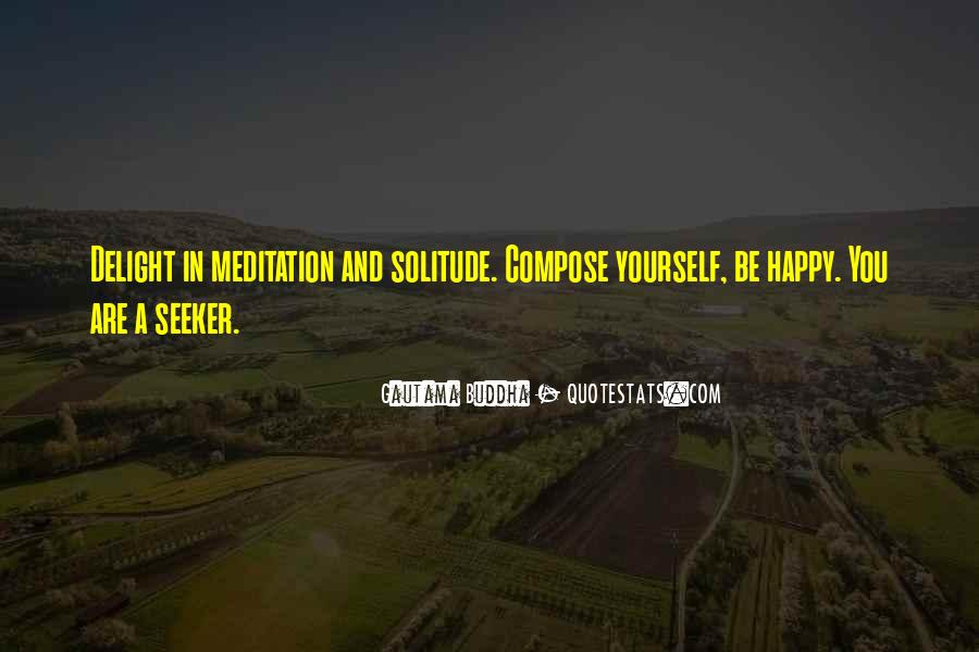 Buddha Solitude Quotes #1577223