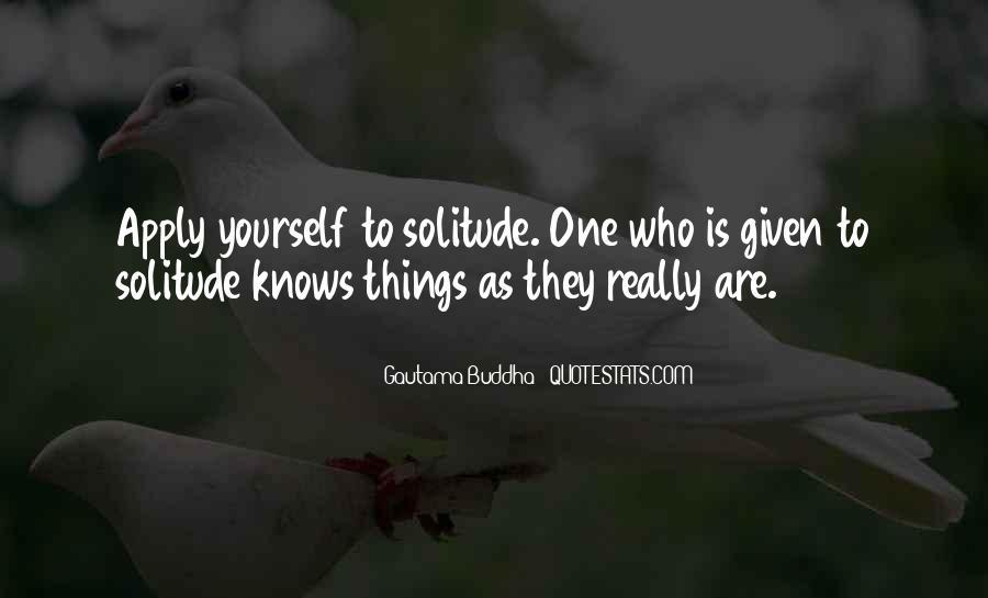 Buddha Solitude Quotes #402442