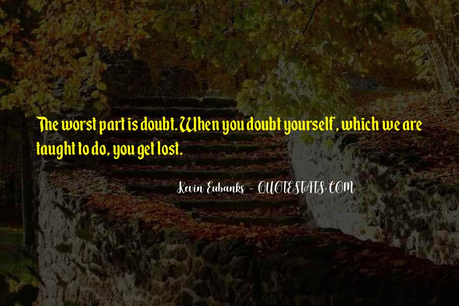 Quotes About Lost Yourself #112837