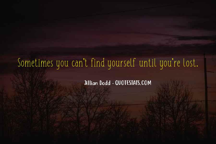 Quotes About Lost Yourself #281375