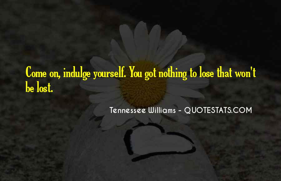 Quotes About Lost Yourself #308561