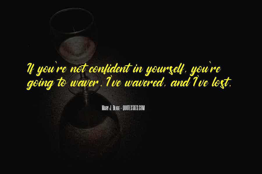 Quotes About Lost Yourself #322619