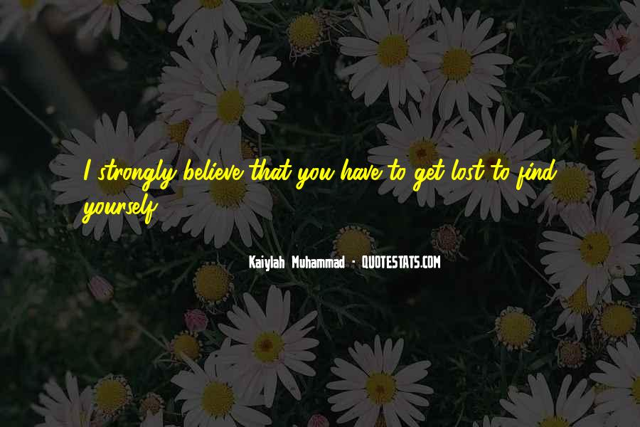 Quotes About Lost Yourself #393381