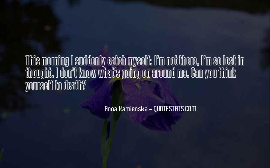 Quotes About Lost Yourself #502464