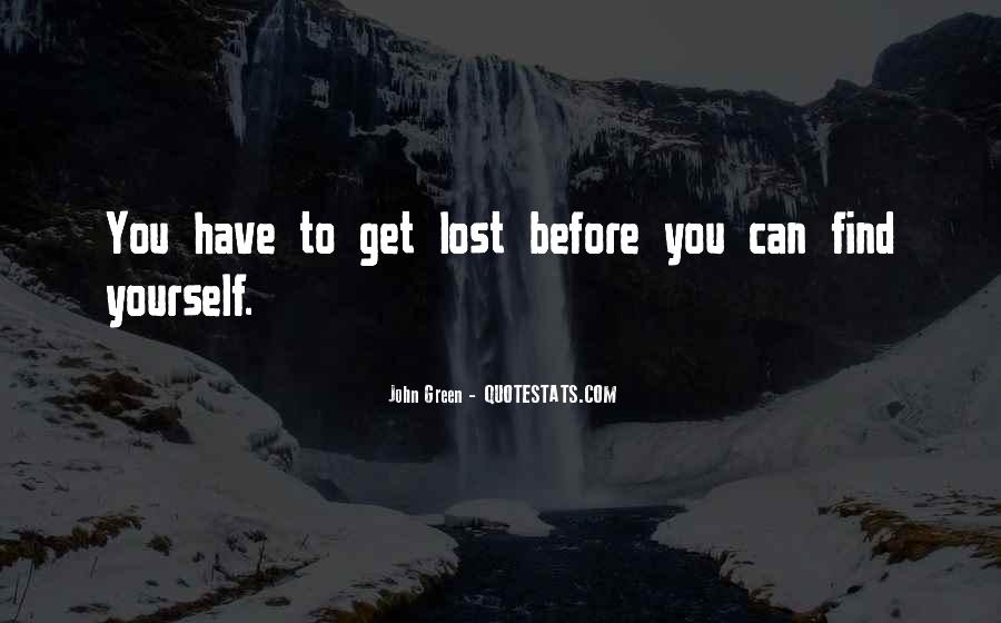 Quotes About Lost Yourself #515160