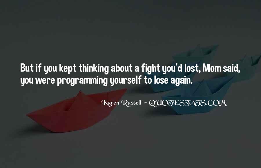 Quotes About Lost Yourself #582896