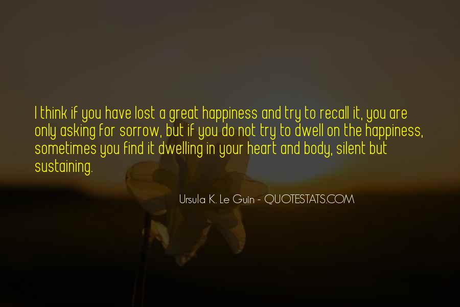 Quotes About Lost Happiness #1208550