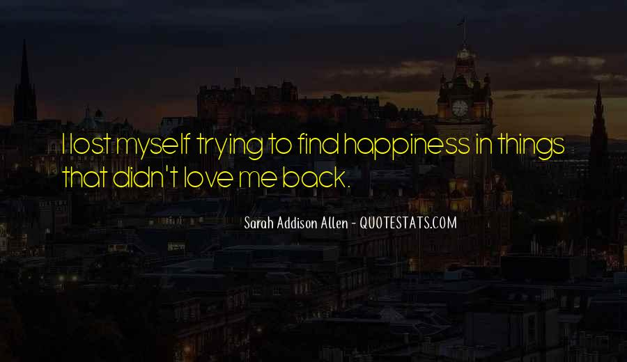 Quotes About Lost Happiness #1215196