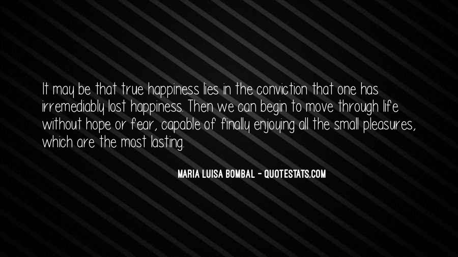 Quotes About Lost Happiness #1399845