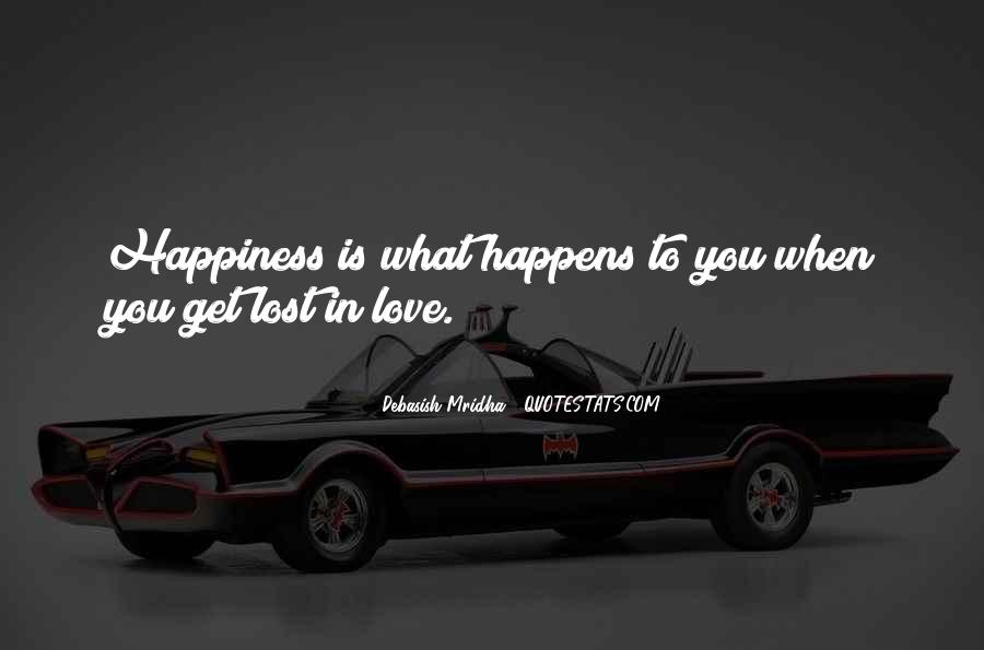 Quotes About Lost Happiness #1512345