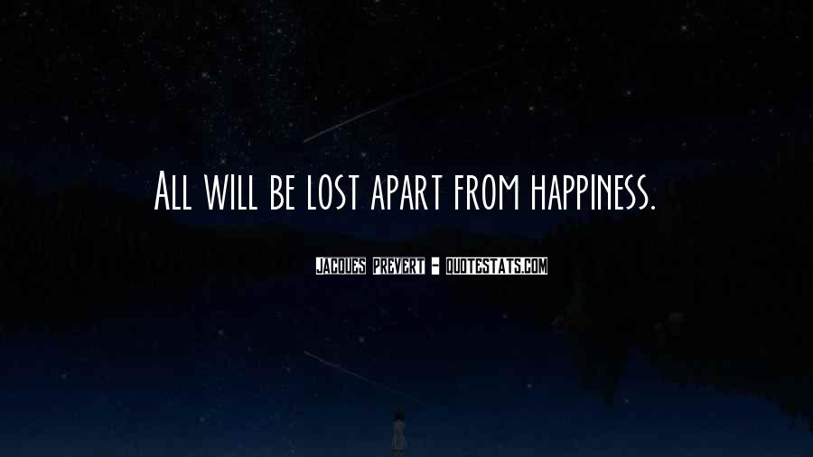 Quotes About Lost Happiness #882273