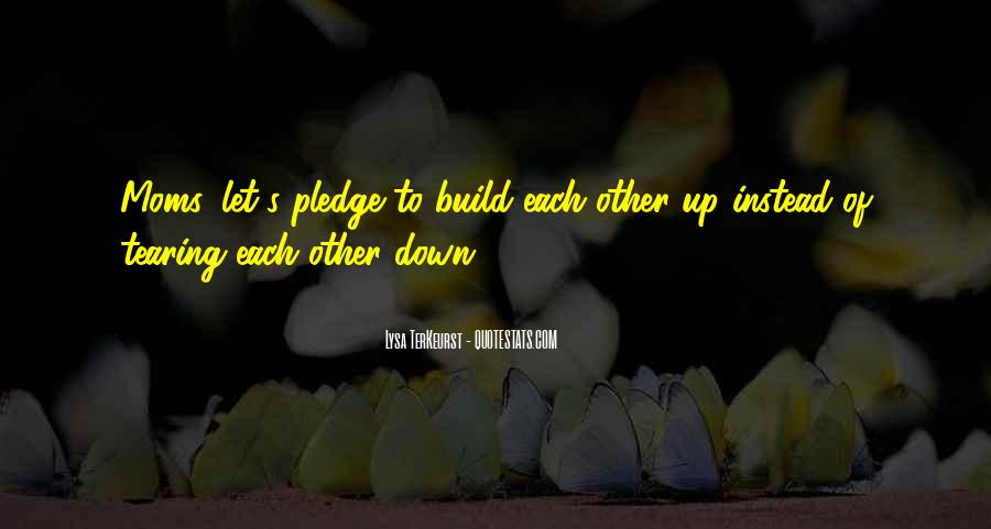 Build Her Up Quotes #3921