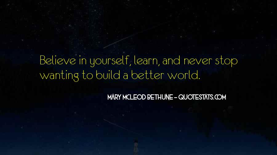 Build Yourself Quotes #1020384