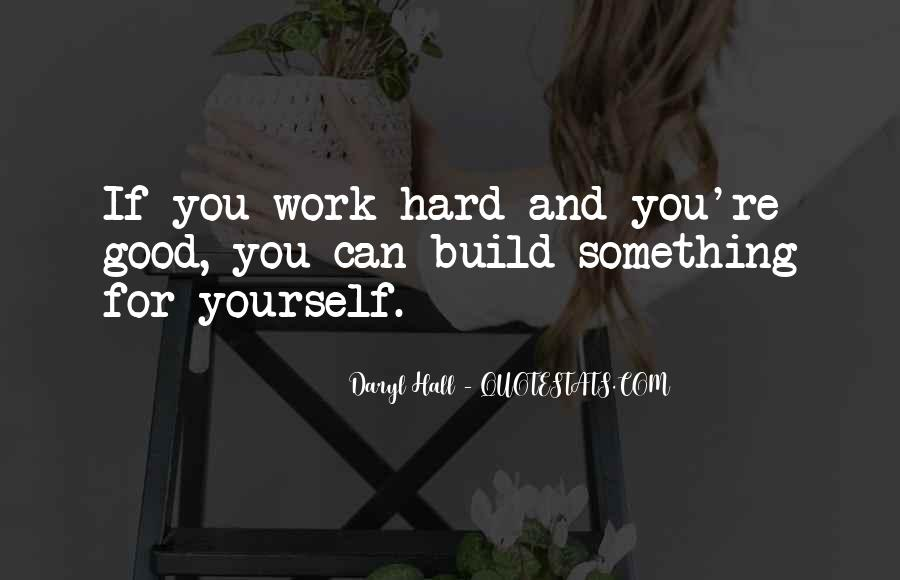 Build Yourself Quotes #1079367