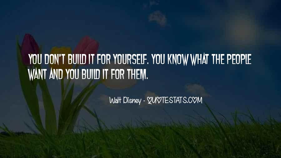 Build Yourself Quotes #1232823