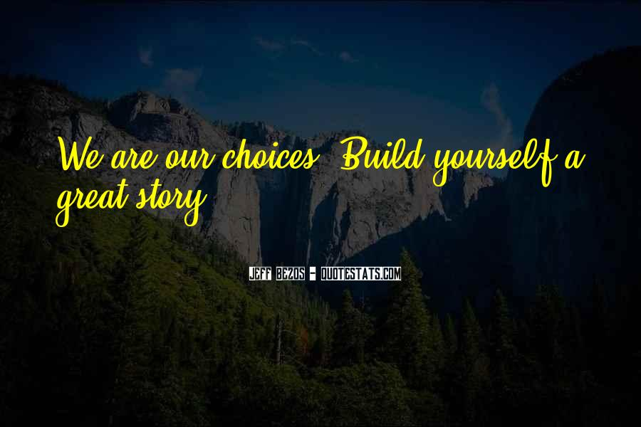 Build Yourself Quotes #250978