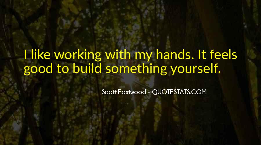 Build Yourself Quotes #362566