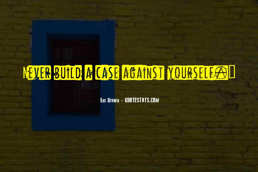 Build Yourself Quotes #532140