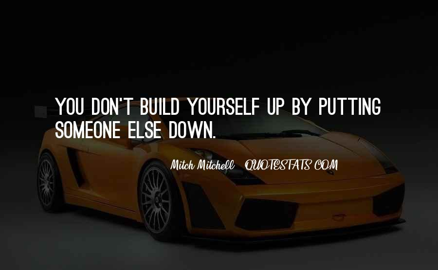 Build Yourself Quotes #739211