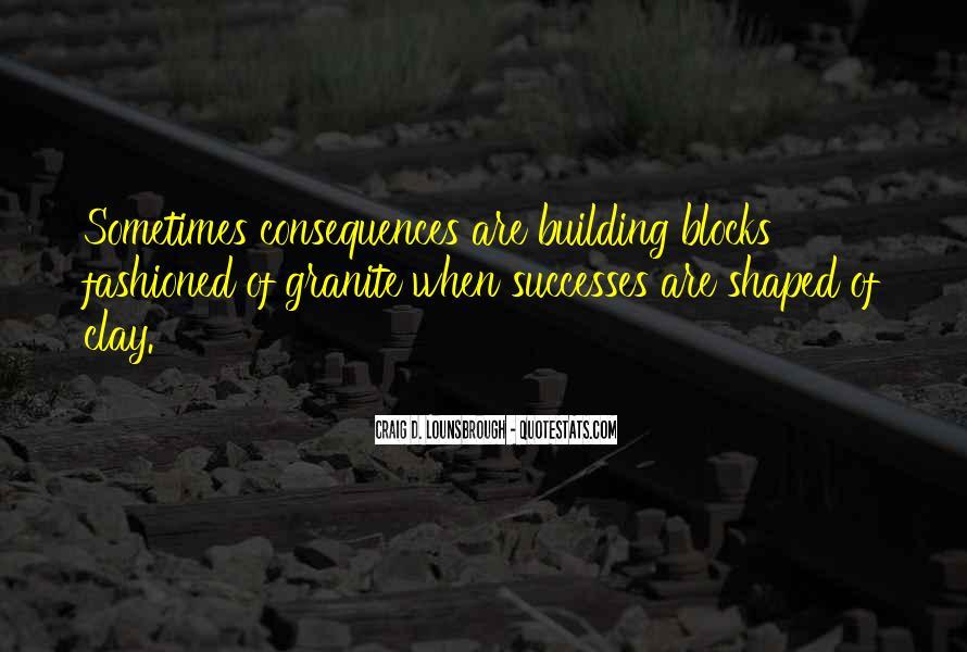 Building Blocks Success Quotes #289981