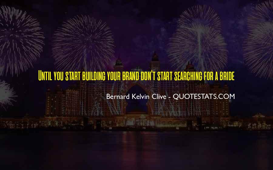 Building Your Personal Brand Quotes #1475741
