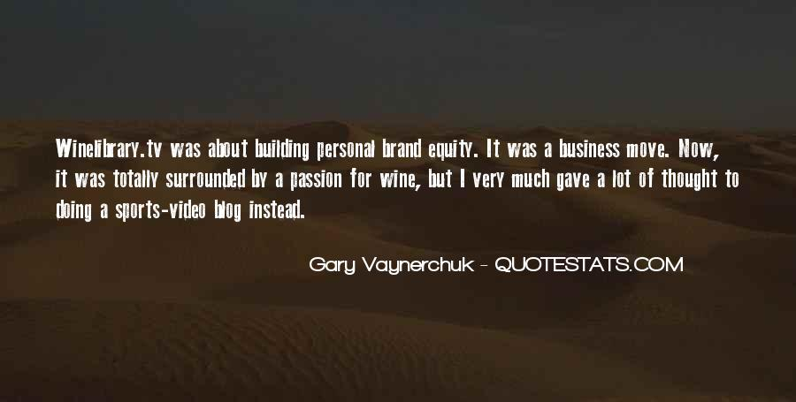 Building Your Personal Brand Quotes #238834