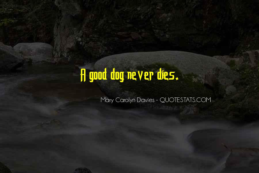 Quotes About Loss Of Dog #1841716