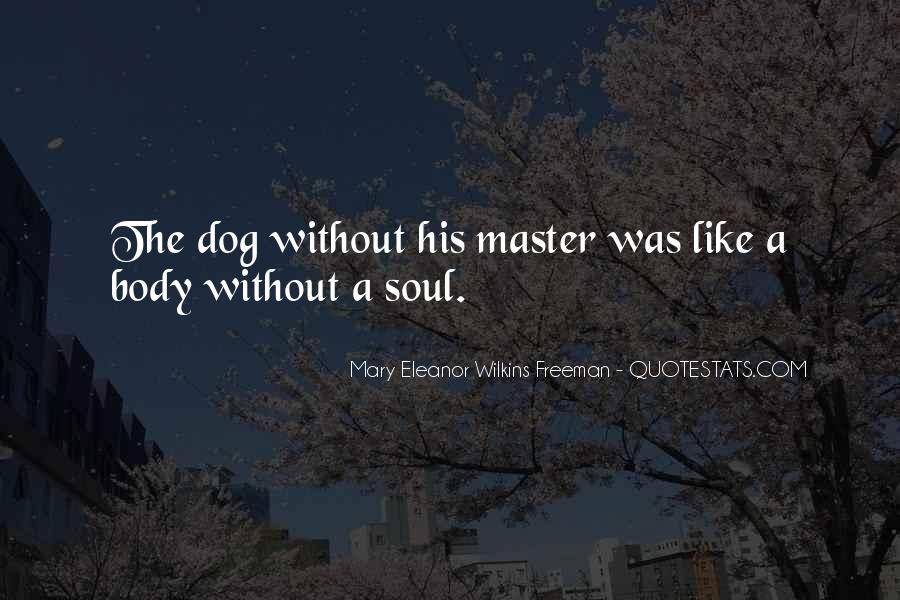 Quotes About Loss Of Dog #528001