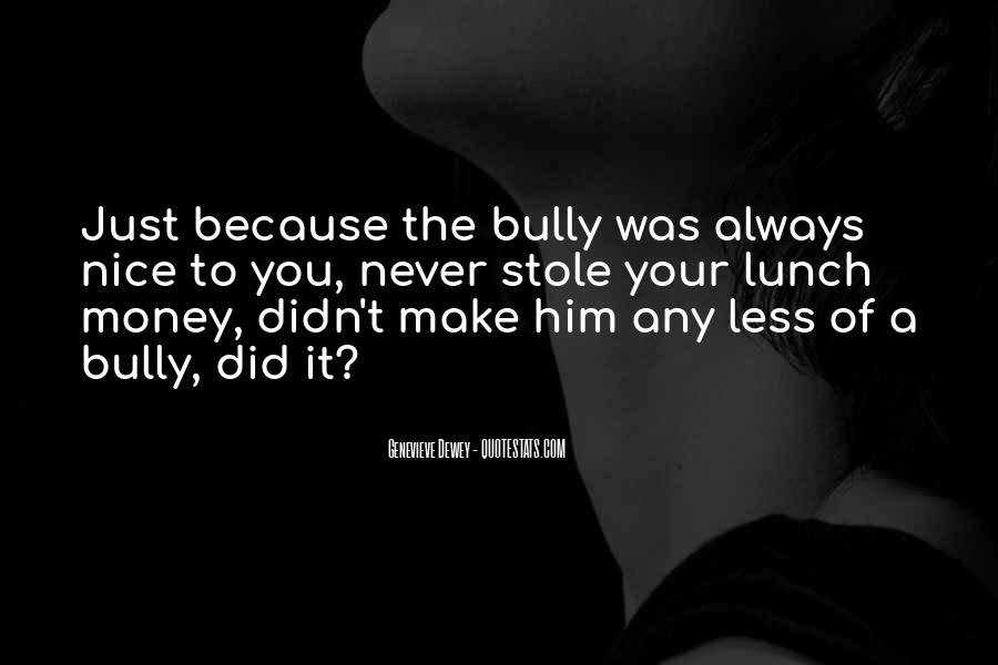Bully Se Quotes #305741