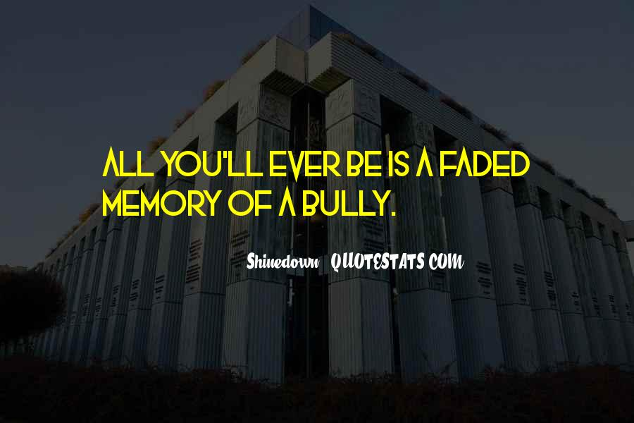 Bully Se Quotes #426478