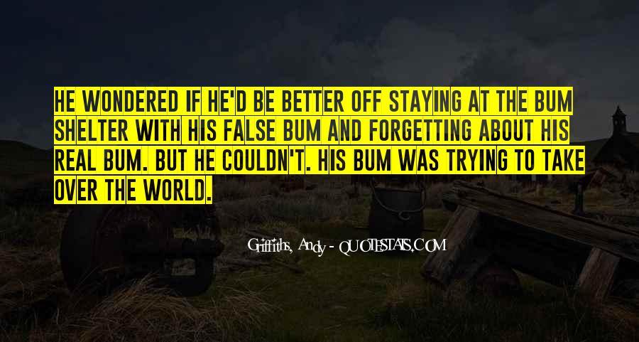 Bum Quotes #475932
