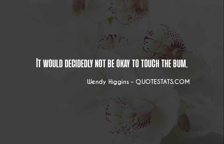 Bum Quotes #489191
