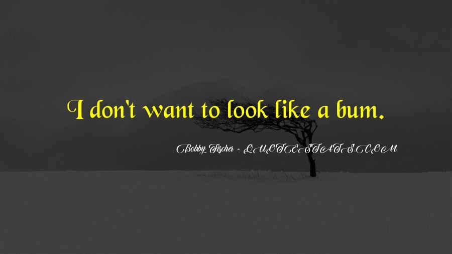 Bum Quotes #583504