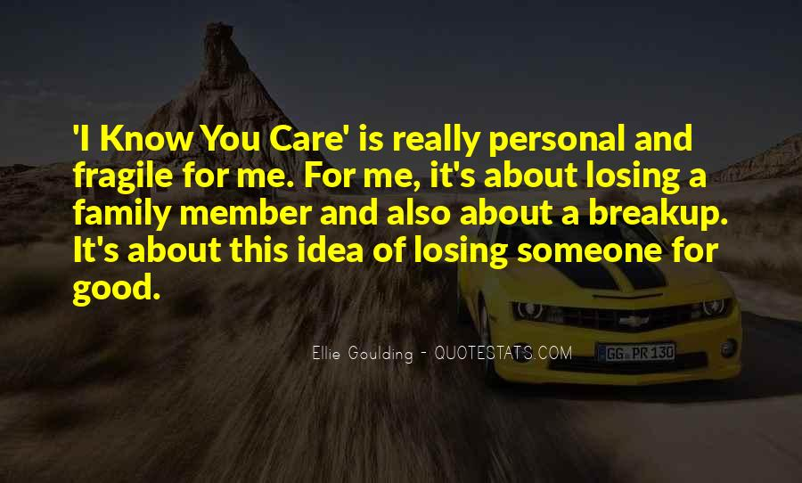 Quotes About Losing Your Family Member #1097855